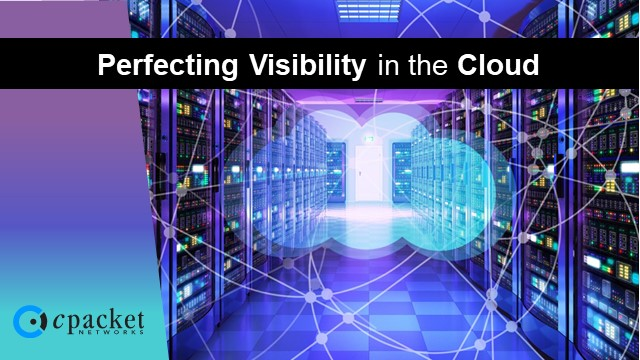 Perfecting Visibility in the Cloud