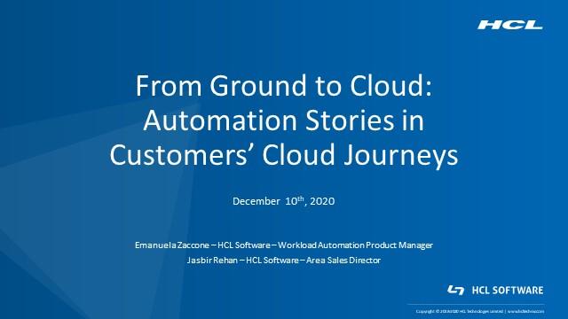 From ground to Cloud: Automation Stories in Customers' Cloud Journeys