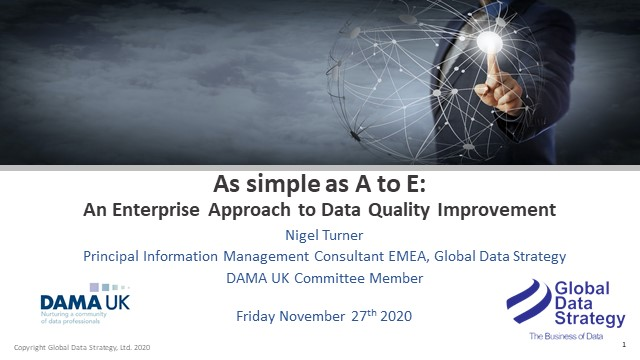 AS SIMPLE AS A TO E:  AN ENTERPRISE APPROACH TO DATA QUALITY IMPROVEMENT