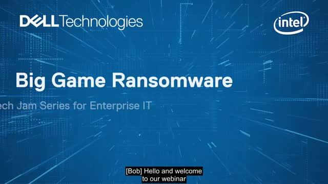 [Tech Jam Series] Dell Big Game Ransomware