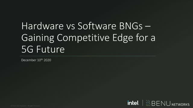 Hardware vs Software BNGs – Gaining Competitive Edge for a 5G Future