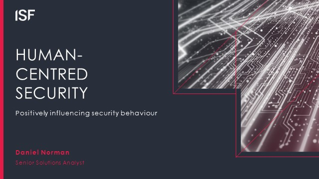 Human-Centred Security: Positively influencing security behaviour