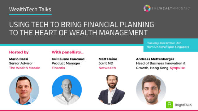 Using tech to bring financial planning to the heart of wealth management