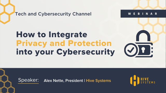 How to Integrate Privacy and Protection into your Cybersecurity
