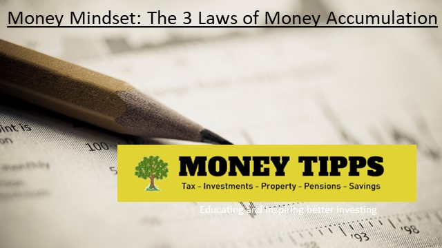 Money Mindset. The Three Laws of Money Accumulation