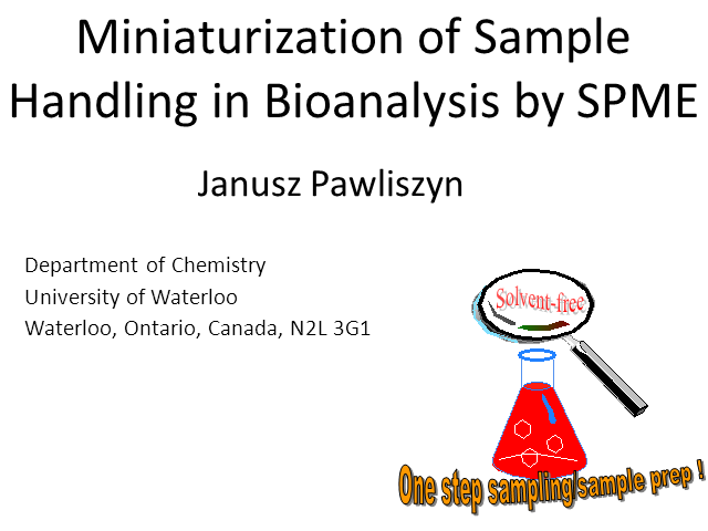 Miniaturization of Sample Handling in Bioanalysis with SPME