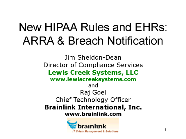 New HIPAA Rules and EHRs: ARRA & Breach Notification