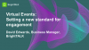 Virtual Events: Setting a New Standard for Engagement