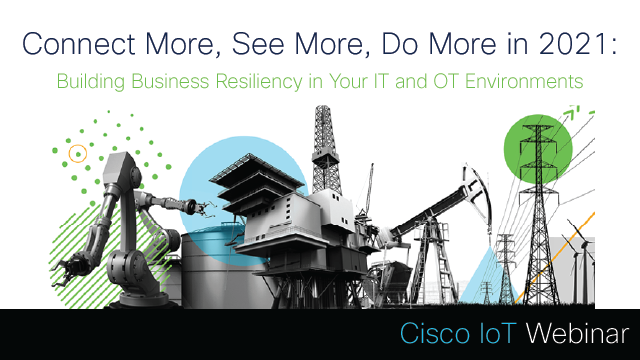 Building Business Resiliency in Your IT and OT Environments