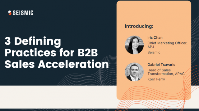 3 Defining Practices for B2B Sales Acceleration