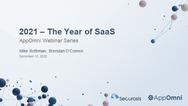 2021 - The Year of SaaS Security