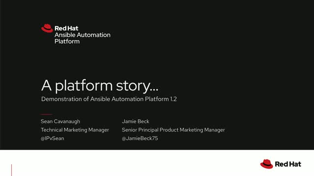 A platform story...demonstration of Ansible Automation platform 1.2