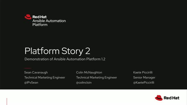 A Platform Story 2...Demonstration of Ansible Automation platform 1.2