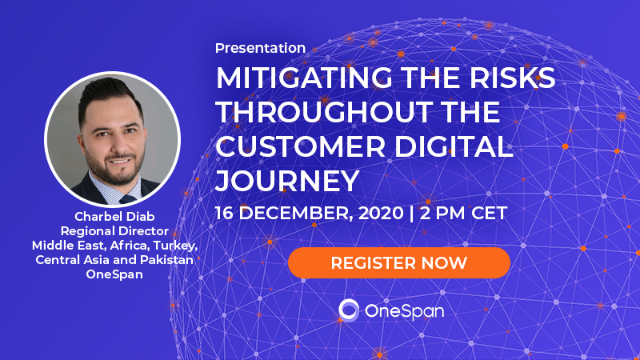 Mitigating the Risks throughout the Customer Digital Journey