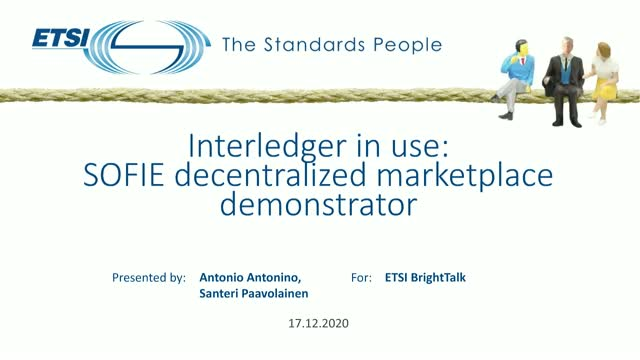 Interledger in use: SOFIE decentralized marketplace demonstrator