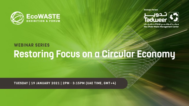 Restoring Focus on a Circular Economy in the Aftermath of Global Developments