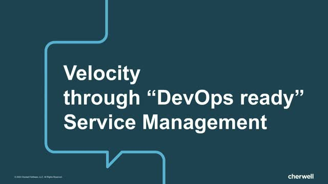"Velocity through ""DevOps ready"" service management"