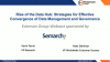 Data Hub: Strategies for Effective Convergence of Data Management and Governance
