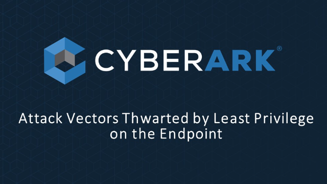 Attack Vectors Thwarted by Least Privilege on the Endpoint