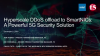 Hyperscale DDoS Offload to SmartNICs: A Powerful 5G Security Solution