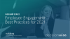 Employee Engagement Best Practices for 2021