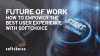 Future of Work - How To Empower the Best User Experience