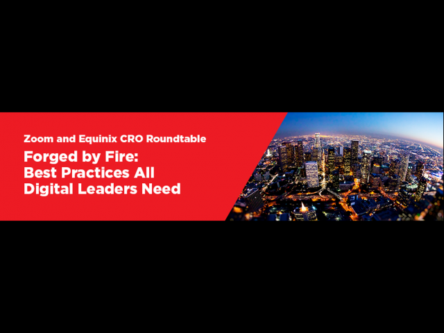 Forged By Fire: Best Practices All Digital Leaders Need