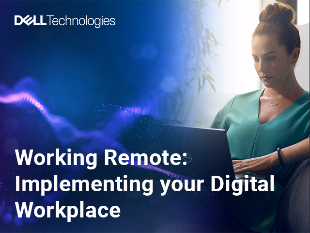Working Remote: Implementing your Digital Workplace