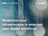 Modernize your infrastructure to empower your digital workforce