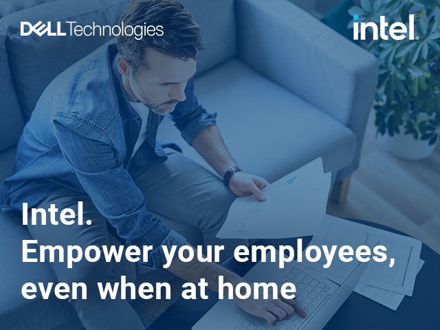 Intel. Empower your employees, even when at home