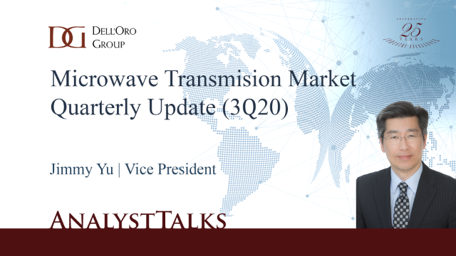 Microwave Transmission and Mobile Backhaul Market Quarterly Update (3Q20)