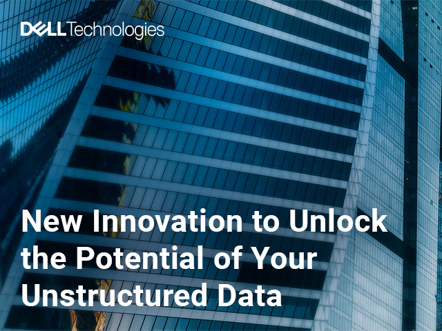 New Innovation to Unlock the Potential of Your Unstructured Data