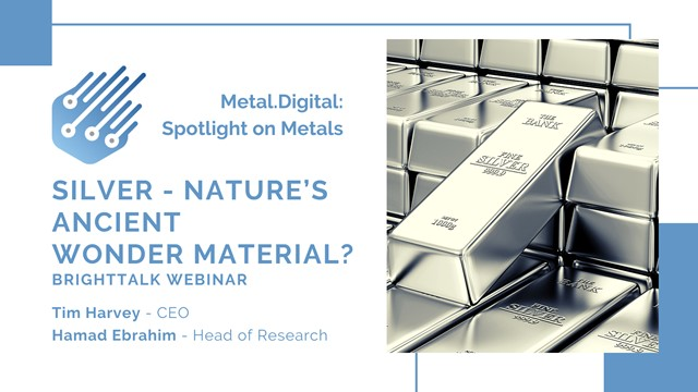 Silver - Nature's Ancient Wonder Material? [Spotlight on Metals]