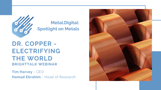 Dr. Copper – Electrifying the World [Spotlight on Metals]