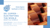 Dr. Copper - Electrifying the World [Spotlight on Metals]