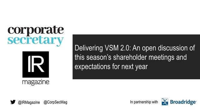 Webinar – Delivering VSM 2.0: An open discussion of this season's shareholder me