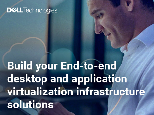 Build your End-to-end desktop and application virtualization