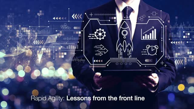 Rapid Agility – Lessons From the Front Line