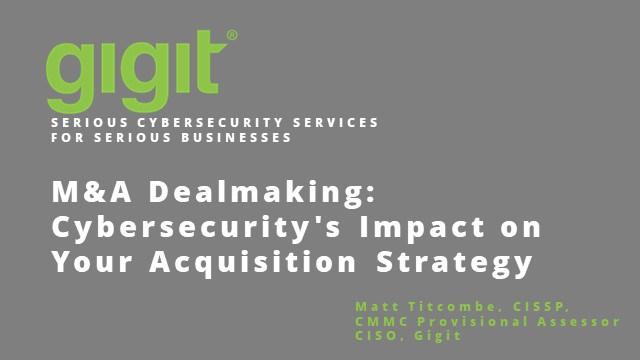 M&A Dealmaking: Cybersecurity's Impact on Your Acquisition Strategy