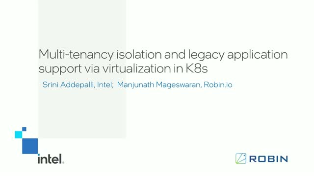 Multi-tenancy Isolation and Legacy Application Support via Virtualization in K8s