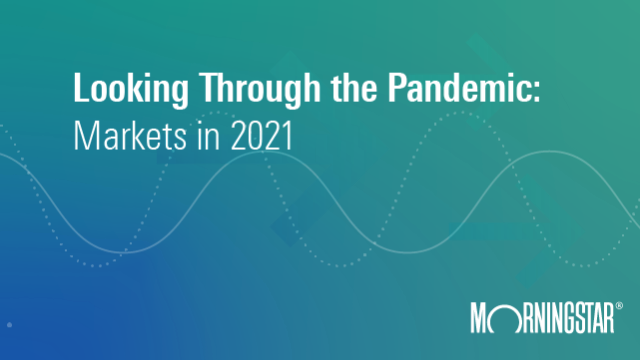 Live Webinar: Looking Through the Pandemic: Markets in 2021
