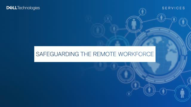 Safeguarding the Remote Workforce