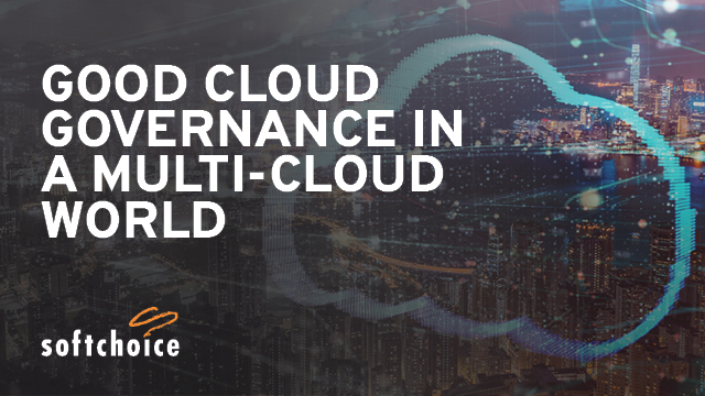 Good Cloud Governance in a Multi-cloud World