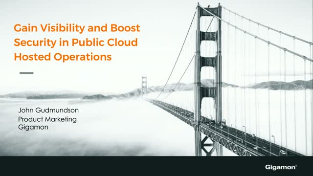 How to Gain Visibility and Boost Security in Public Cloud Hosted Operations
