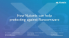 How Nutanix can help protecting against Ransomware