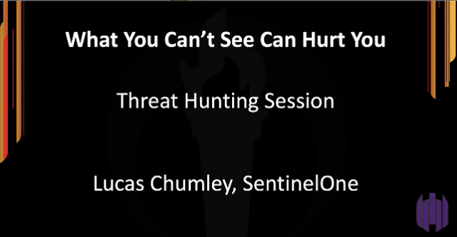 What You Can't See Can Hurt You (Threat Hunting)?