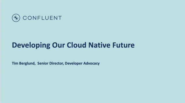 Developing Our Cloud Native Future