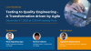 Dry Run#2 - Testing to Quality Engineering – A Transformation driven by Agile
