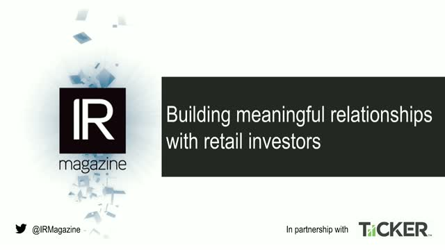 Webinar – Building meaningful relationships with retail investors