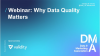 Webinar: Why Data Quality Matters